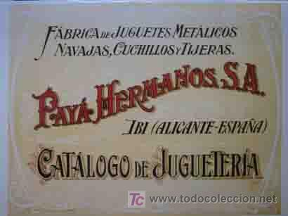 CATALOGO PAYA HERMANOS S.A. DE JUGUETERIA (Juguetes - Catálogos y Revistas de Juguetes)