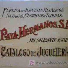 Juguetes antiguos: CATALOGO PAYA HERMANOS S.A. DE JUGUETERIA. Lote 195357947