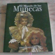Juguetes antiguos: PRECIOSO LIBRO EL MUNDO DE LAS MUÑECAS EDITADO POR IBERLIBRO. Lote 26441944