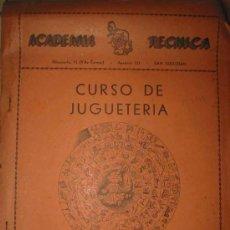 Juguetes antiguos: CURSO DE JUGUETERÍA. DESARROLLO GRÁFICO DE NUESTRO CURSO DE JUGUETERÍA. Lote 27226248