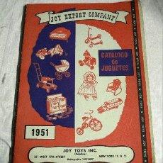 Juguetes antiguos: CATALOGO DE JUGUETES 1951 CASA JOY EXPORT COMPANY (NEW YORK). EN CASTELLANO. Lote 27013440