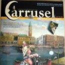 Juguetes antiguos: REVISTA CARRUSEL - Nº 3 ENE-FEB 2006 - TEXTO EN ESPAÑOL E INGLÉS. Lote 26630294