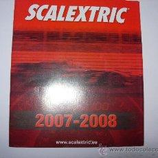 Juguetes antiguos: CATALOGO DE SCALEXTRIC 2007-2008. Lote 27253550