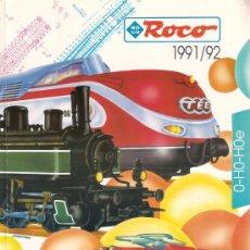Juguetes antiguos: CATÁLOGO GENERAL DE TRENES ROCO-1991/1992. Lote 26571909