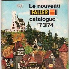 Juguetes antiguos: CATALOGO DE TRENES LE NOUVEAU FALLER 1973 - 74. PAGINAS : 63. Lote 21403991