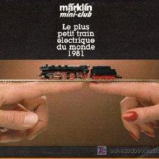 Juguetes antiguos: CATALOGO DE TRENES MARKLIN MINI CLUB 1981. PAGINAS : 24. Lote 20036937