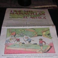 Juguetes antiguos: LAS MIL MARAVILLAS,REVISTA ILUSTRADA,ORGANO DE LA SECCION DE JUGUETES DE LOS ALMACENES EL AGUILA1932. Lote 16097531