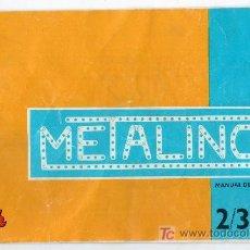 Juguetes antiguos: CATALOGO PUBLICITARIO METALING POCH. MANUAL DE INSTRUCCIONES 2/3. Lote 23072815