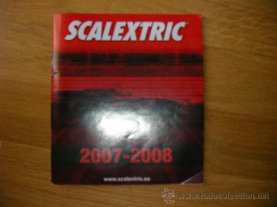 SCALEXTRIC CATALOGO 2007-2008 (Juguetes - Catálogos y Revistas de Juguetes)