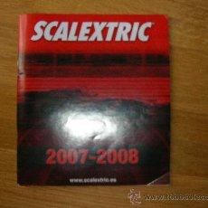 Juguetes antiguos: SCALEXTRIC CATALOGO 2007-2008. Lote 26627049