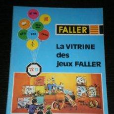 Juguetes antiguos: FALLER - CATALOGO JUGUETES - MAQUETAS HO N - AÑO 1972/73 - FRANCES. Lote 22931557