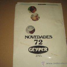 Juguetes antiguos: ANTIGUO CATALOGO NOVEDADES GEYPER - 1972 - VER FOTOS . Lote 23843827