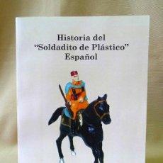 Giocattoli antichi: LIBRO, HISTORIA DEL SOLDADITO DE PLASTICO ESPAÑOL, JUAN HERMIDA, GUIA, 1ª EDICION, 576 PAG. Lote 87296248