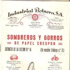 Juguetes antiguos: INDUSTRIAL BOLSERA.SOMBREROS Y GORROS CATALOGO 1956. 16 X 30 CMS. 22 PAGINAS Y CUBIERTA- VELL I BELL. Lote 27499714