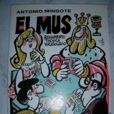 Juguetes antiguos: EL MUS REGLAMENTO TECNICA Y VOCABULARIO DE ANTONIO MINGOTE. Lote 25311403