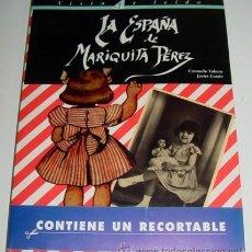Juguetes antiguos: LIBRO LA ESPAÑA DE MARIQUITA PEREZ - PRIMERA EDICION, CON RECORTABLE, SIN ABRIR CON SU PLASTICO - MA. Lote 86470899