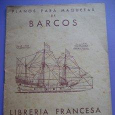 Juguetes antiguos: PLANOS PARA MAQUETAS DE BARCOS, FERROCARRILES Y AVIONES. LIBRERIA FRANCESA. 1950. Lote 28347618