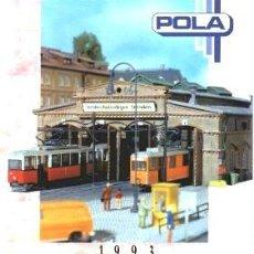 Juguetes antiguos: CATALOGO MODELISMO FERROVIARIO POLA 1993. Lote 28491297