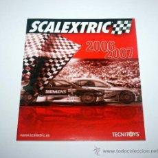 Juguetes antiguos: CATALOGO SCALEXTRIC 2006-2007 - NUEVO A ESTRENAR. Lote 29478256