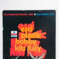Juguetes antiguos: CATÁLOGO ESCI PLASTIC HOBBY KITS ITALY, AÑO 1983 - EN VARIOS IDIOMAS. Lote 30508892
