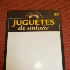 Juguetes antiguos: JUGUETES DE ANTAÑO COLECCION PAYA FASCÍCULO 38 RBA. Lote 30996244