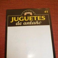 Juguetes antiguos: JUGUETES DE ANTAÑO COLECCION PAYA FASCÍCULO 41 RBA. Lote 30996255