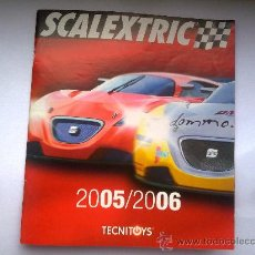 Juguetes antiguos: CATÁLOGO SCALEXTRIC TECNITOYS 2005 - 2006. Lote 31620714