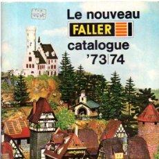 Juguetes antiguos: CATÁLOGO FALLER, 73/74, REVISTA DE MAQUETAS DE ESTACIONES DE TREN. Lote 32177217