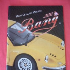 Juguetes antiguos: CATALOGO BANG, SCALE MODEL CARS FOR COLLECTORS. Lote 32773837