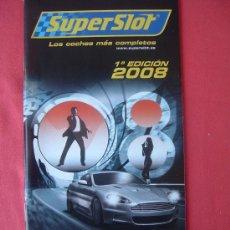 Juguetes antiguos: CATALOGO SUPERSLOT 2008, JAMES BOND 007.. Lote 32790528