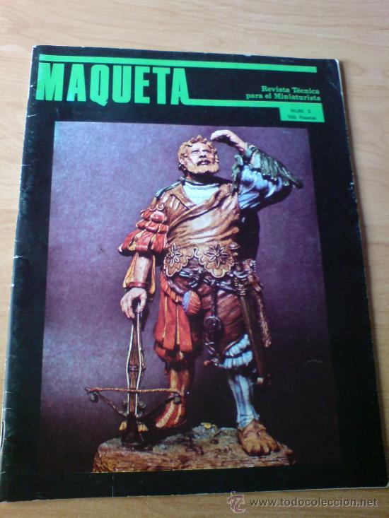 REVISTA MAQUETA Nº 3 - MINIATURAS ( FIGURAS, SOLDADOS, TRENES, MATCHBOX) (VER IMAGENES ADICIONALES) (Juguetes - Catálogos y Revistas de Juguetes)