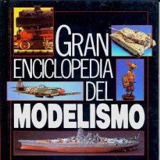 Juguetes antiguos: GRAN ENCICLOPEDIA DEL MODELISMO MATERIALES Y HERRAMIENTAS. Lote 34992642