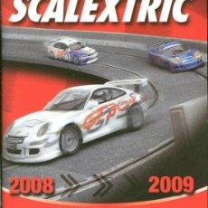 Giocattoli antichi: CATALOGO SCALEXTRIC 2008-2009 66 PAGINAS. MAGNIFICO . Lote 36280626