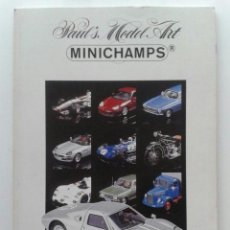 Juguetes antiguos: CATALOGO MINICHAMPS - PAUL´S MODEL ART - EDITION 1 - 2000 - COCHES ESCALA. Lote 37575966