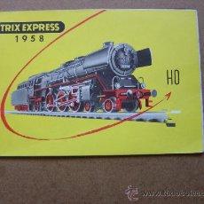 Juguetes antiguos: CATALOGO TRIX EXPRESS - AÑO 1958. Lote 135242001