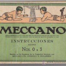 Juguetes antiguos: MECCANO -INSTRUCIONES-EQUIPOS NOS.O A 3. Lote 39121466