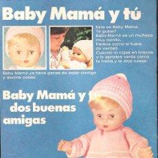 Giocattoli antichi: ANUNCIO * MUÑECO BABY MAMÁ DE FAMOSA *. Lote 40030663