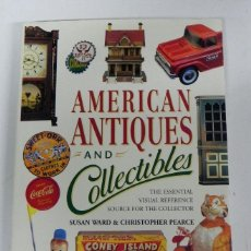 Juguetes antiguos: LIBRO AMERICAN ANTIQUES AND COLLECTIBLES, THE ESSENTIAL VISUAL REFERENCE SOURCE FOR THE SUSAN WARD, . Lote 38277488