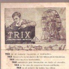 Juguetes antiguos: HOJA PUBLICIDAD TRIX CONSTRUCCIONES METALICAS.11 X 16 CMS - VELL I BELL.. Lote 40344568