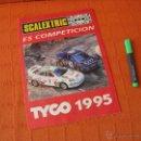 Juguetes antiguos: CATALOGO SCALEXTRIC ES COMPETICIÓN 1995 TYCO. Lote 40872726