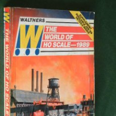 Juguetes antiguos: CATALOGO WALTHERS THE WORLD OF HO SCALE 1989 - TRENES . Lote 41072887