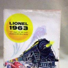 Juguetes antiguos: CATALOGO LIONEL 1963, TRENES, VARIAS ESCALAS Y SLOT, 66 PAGINAS. Lote 42214245