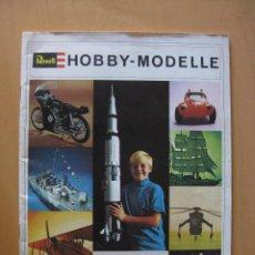 Juguetes antiguos: REVELL HOBBY - MODELLE. CATALOGO AÑO 1969. Lote 42584551