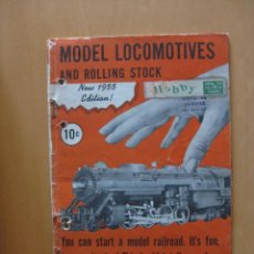 Juguetes antiguos: TRENES CATALOGO MODEL LOCOMOTIVES AND ROLLING STOCK. NEW EDITION 1955.. Lote 42585501