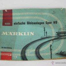 Juguetes antiguos: CATÁLOGO MARKLIN - EINFACHE GLEISANLAGEN SPUR H0 - AÑOS 60. Lote 43259957