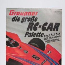 Juguetes antiguos: CATALOGO DESPLEGABLE GRAUPNER RC-CAR, ESCRITO EN ALEMAN. Lote 197337695