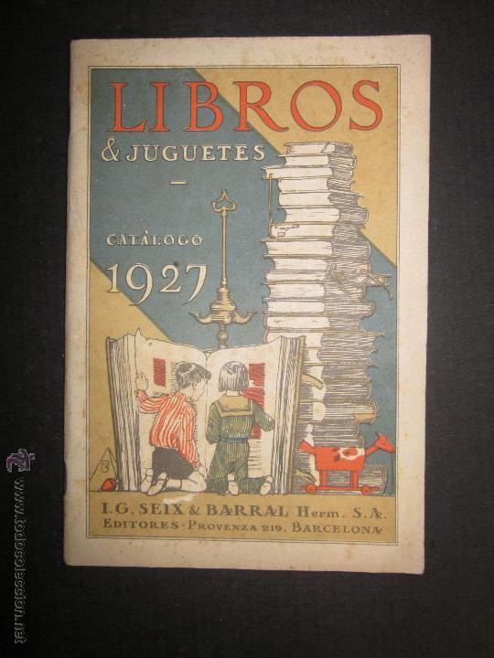 CATALOGO LIBROS Y JUGUETES SEIX BARRAL - AÑO 1927-(V-1211) (Juguetes - Catálogos y Revistas de Juguetes)