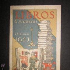 Juguetes antiguos: CATALOGO LIBROS Y JUGUETES SEIX BARRAL - AÑO 1927-(V-1211). Lote 45166723
