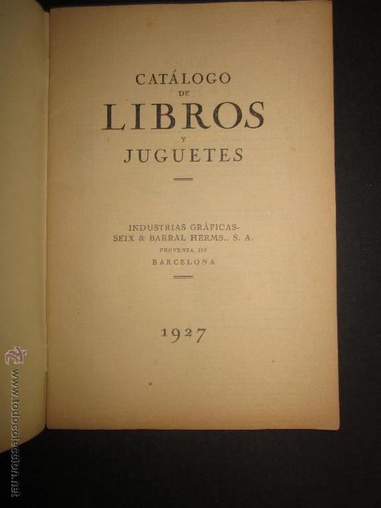 Juguetes antiguos: CATALOGO LIBROS Y JUGUETES SEIX BARRAL - AÑO 1927-(V-1211) - Foto 2 - 45166723