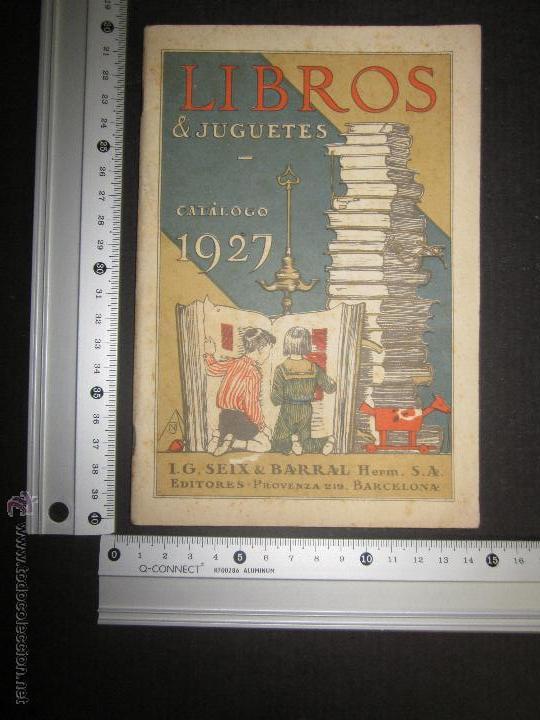 Juguetes antiguos: CATALOGO LIBROS Y JUGUETES SEIX BARRAL - AÑO 1927-(V-1211) - Foto 10 - 45166723